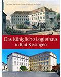 Das_koenigliche_Logierhaus_in_Bad_Kissingen